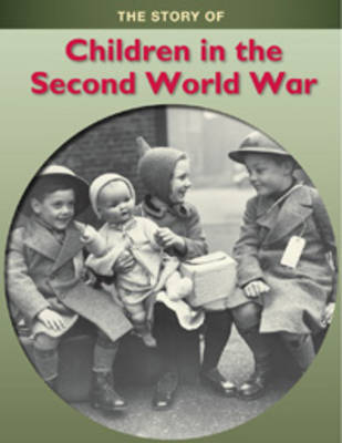 Children in the Second World War by Jane Shuter