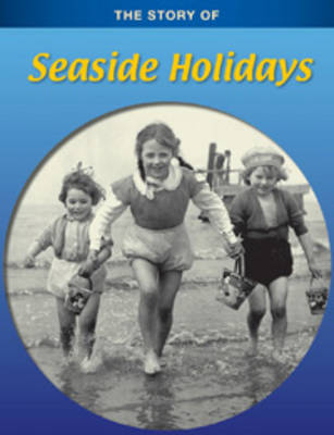 Seaside Holidays by Anita Ganeri