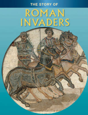 Roman Invaders by Jane Shuter