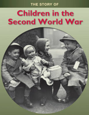 The Children in the Second World War by Jane Shuter