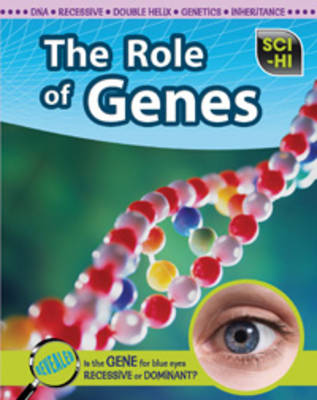 The Role of Genes by Eve Hartman, Wendy Meshbesher