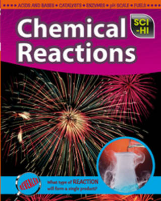 Chemical Reactions by Eve Hartman, Wendy Meshbesher