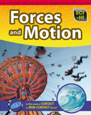 Forces and Motion by Casey Rand