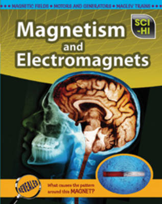 Magnetism and Electromagnets by Eve Hartman, Wendy Meshbesher