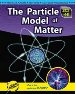 The Particle Model of Matter by Roberta Baxter