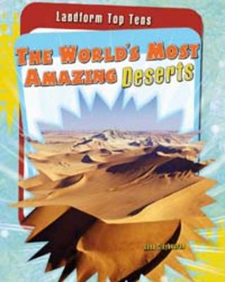 World's Most Amazing Deserts by Anna Claybourne, Geoff Ward