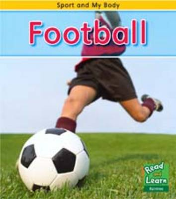 Football by Charlotte Guillain