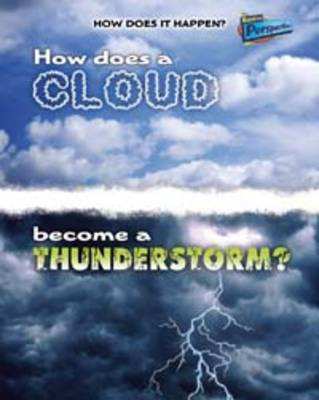 How Does a Cloud Become a Thunderstorm? by Mike Graf