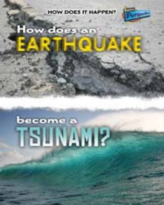 How Does an Earthquake Become a Tsunami? by Linda Tagliaferro