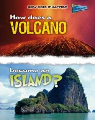 How Does a Volcano Become an Island? by Linda Tagliaferro