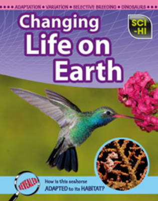 Changing Life on Earth by Eve Hartman, Wendy Meshbesher