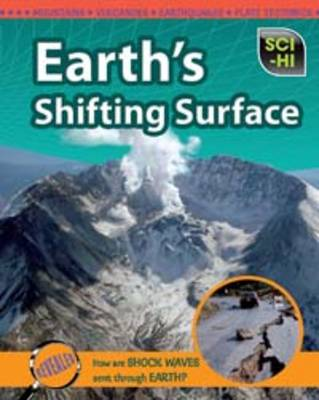 Earth's Shifting Surface by Robert Snedden