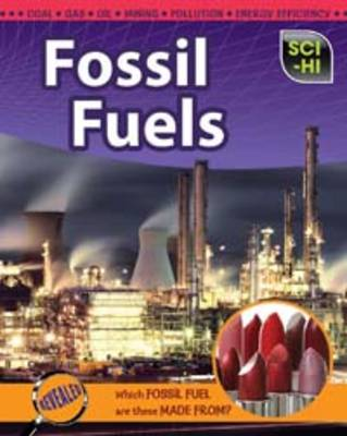 Fossil Fuels by Eve Hartman, Wendy Meshbesher