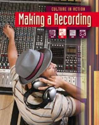 Making a Recording by Liz Miles