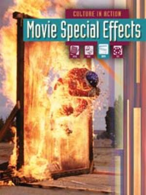 Movie Special Effects by Liz Miles