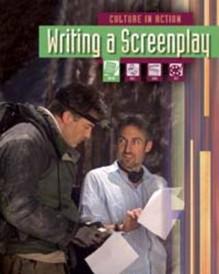 Writing a Screenplay by Liz Miles