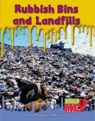 Rubbish Bins and Landfills by Sharon Katz Cooper