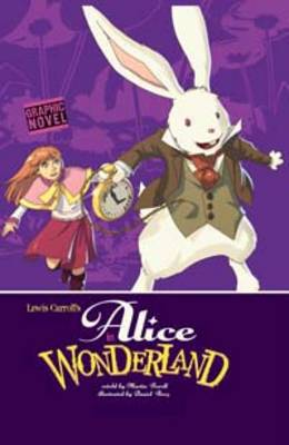 Alice in Wonderland by Lewis Carroll, Martin Powell