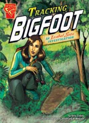 Tracking Bigfoot An Isabel Soto Investigation by Terry Collins