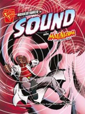Adventures of Sound With Max Axiom Super Scientist by Emily Sohn