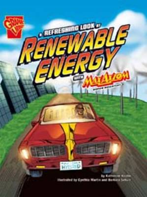 A Refreshing Look at Renewable Energy With Max Axiom Super Scientist by Katherine Krohn