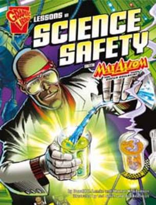 Lessons in Science Safety by Thomas Kristian Adamson