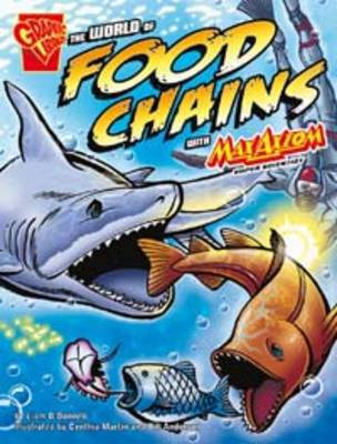 The World of Food Chains by Liam O'Donnell