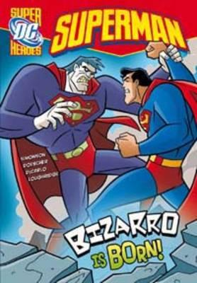 Bizarro is Born by Louise Simonson
