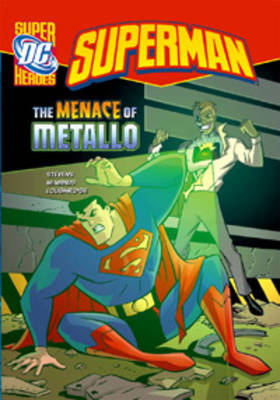 The Menace of Metallo by Eric Stevens