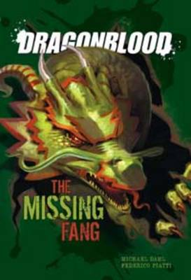 The Missing Fang by Michael S. Dahl