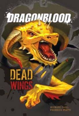 Dead Wings by Michael S. Dahl