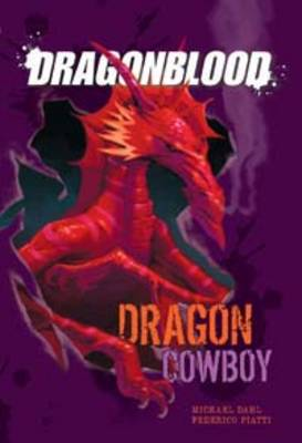 Dragon Cowboy by Michael S. Dahl
