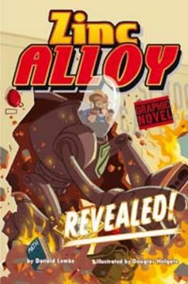 Zinc Alloy Revealed by Donald Lemke
