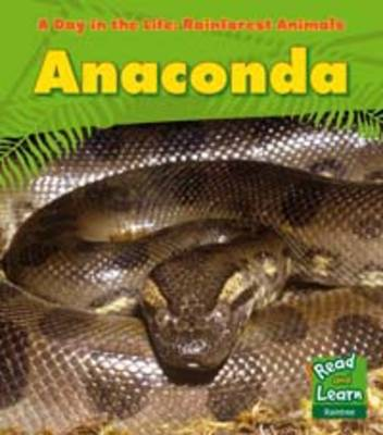 Anaconda by Anita Ganeri