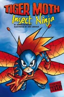 Insect Ninja by Aaron Reynolds