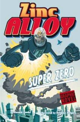 Zinc Alloy Super Zero by Donald Lemke