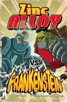 Zinc Alloy Vs Frankenstein by Donald Lemke
