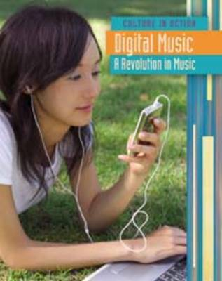 Digital Music A Revolution in Music by Claire Throp