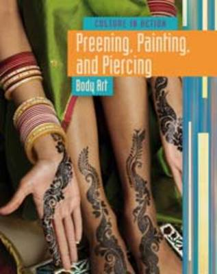 Preening Painting and Piercing Body Art by John Bliss