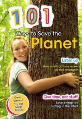 101 Ways to Save the Planet by Deborah Underwood