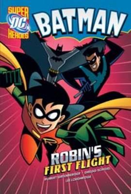Robin's First Flight by Robert Greenberger, Gregg Schigiel