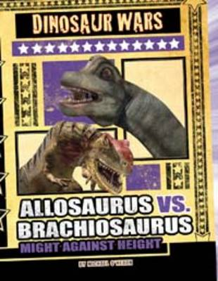Allosaurus vs. Brachiosaurus Might Against Height by Michael O'Hearn