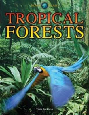 Tropical Forests by Tom Jackson