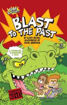 Blast to the Past by Scott Nickel