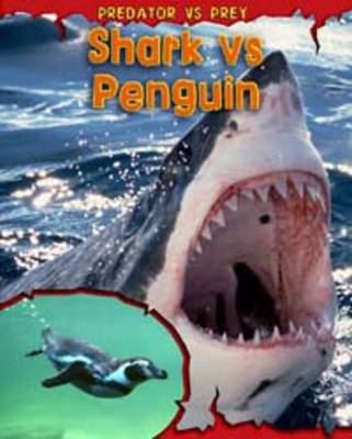 Shark vs Penguin by Mary Meinking