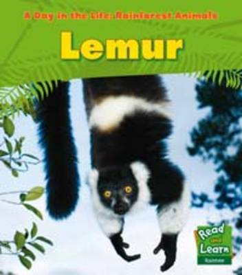 Rainforest Animals: Lemur by Anita Ganeri, Terry Riley