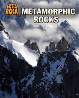 Metamorphic Rocks by Chris Oxlade