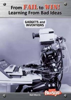 Gadgets and Inventions by Neil Morris
