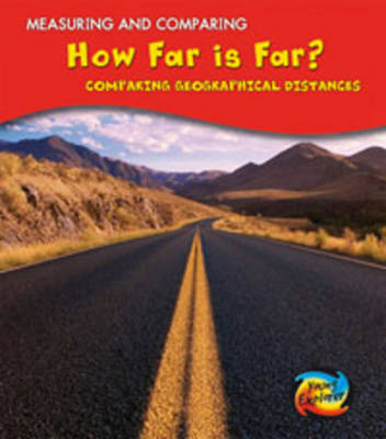 How Far is Far? Comparing Geographical Distances by Vic Parker