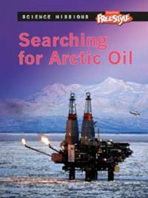 Searching for Arctic Oil by Eve Hartman, Wendy Meshbesher